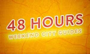 48 Hrs - Weekend City Guides